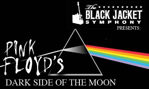 "The Black Jacket Symphony Presents ""Pink Floyd – The Dark Side Of"